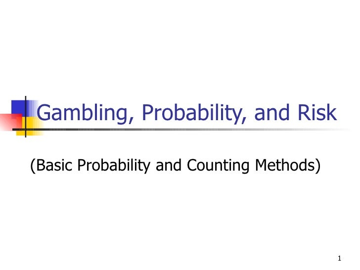 Gambling, Probability, and Risk