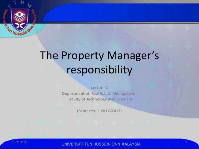 The Property Manager's                  responsibility                                Lecture 2                 Department...