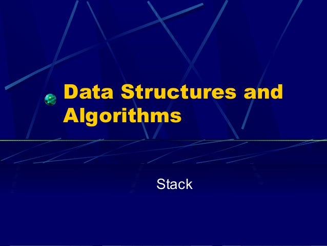 Data Structures andAlgorithms        Stack