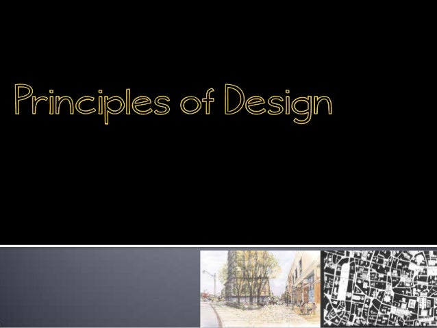 ORDERING PRINCIPLES OF DESIGN                          AXIS                          SYMMETRY                          ...