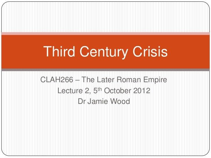 The Third Century Crisis