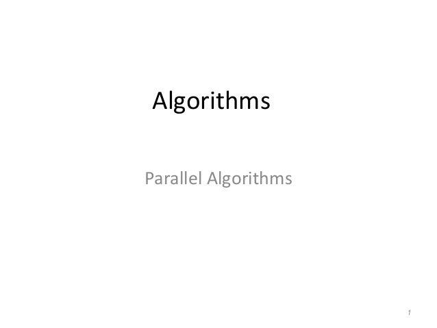 Algorithms Parallel Algorithms 1