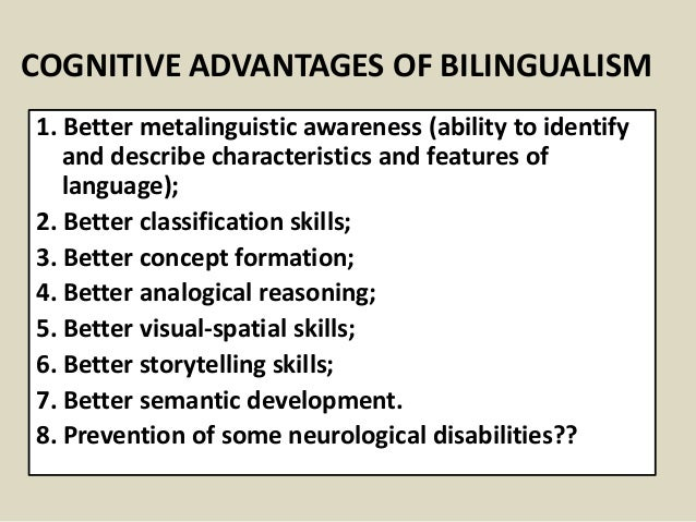 being bilingual essay People who are bilingual enjoy enhanced cognitive control abilities and improved handling of tasks involving switching, inhibition and conflict monitoring.