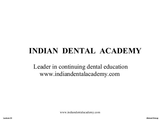 Lecture 23 /certified fixed orthodontic courses by Indian dental academy