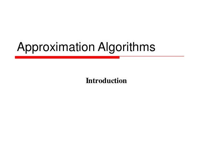 Approximation Algorithms Introduction