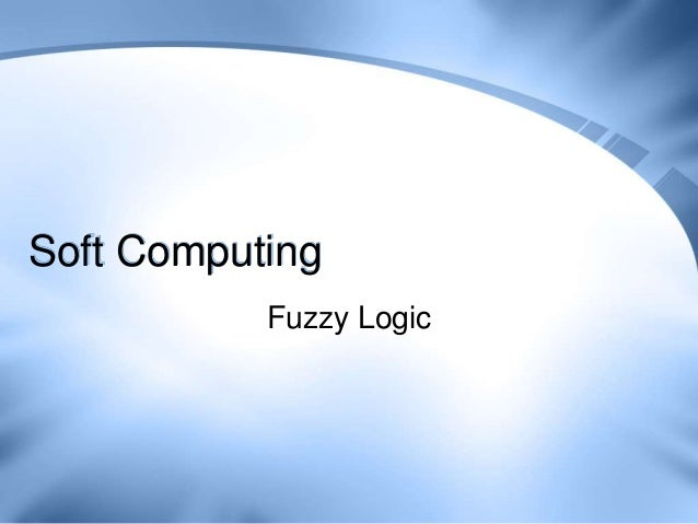 Lecture 29   fuzzy systems
