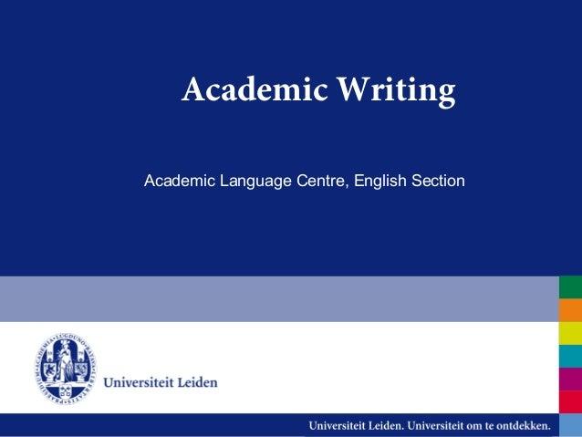 Academic Writing Academic Language Centre, English Section