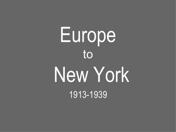 Lecture 2: Europe to New York