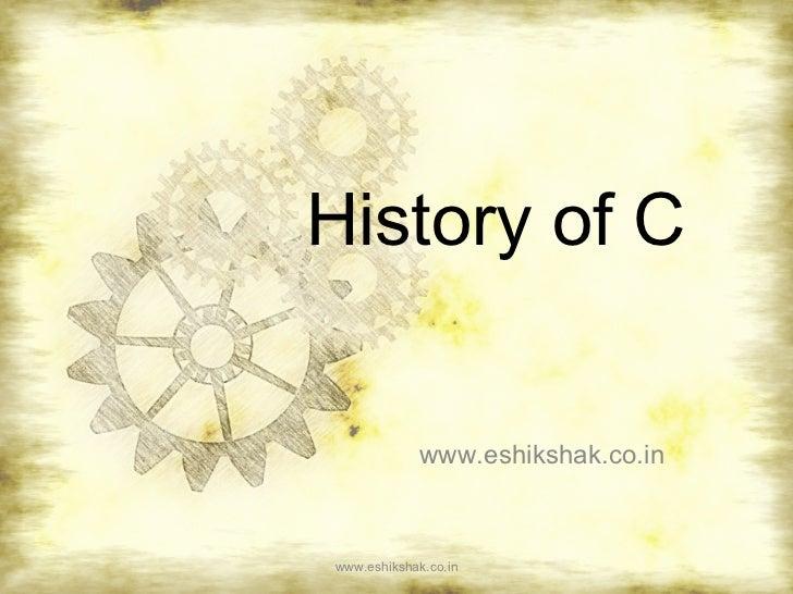 History of C             www.eshikshak.co.inwww.eshikshak.co.in