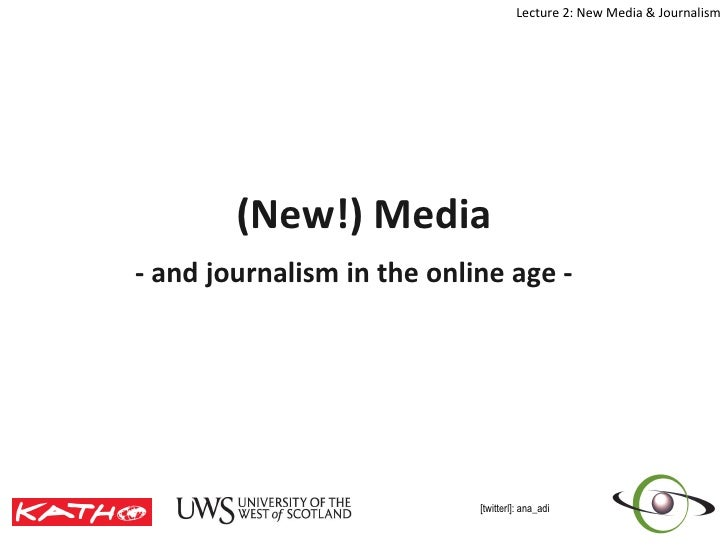 Lecture 2 New Media & Journalism Dec09