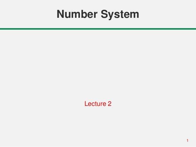 1 Number System Lecture 2