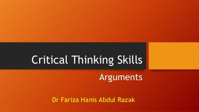 critical thinking argument topics That drive the critical thinking skills associated with argumentative writing   finally, there must be a debatable topic present for a true argument to develop.