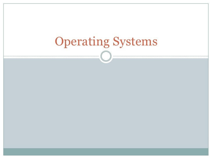 Lecture 3,4   operating systems