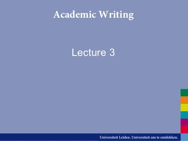 Lecture 3 academic writing in english