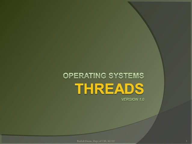 Lecture 3 and 4  threads