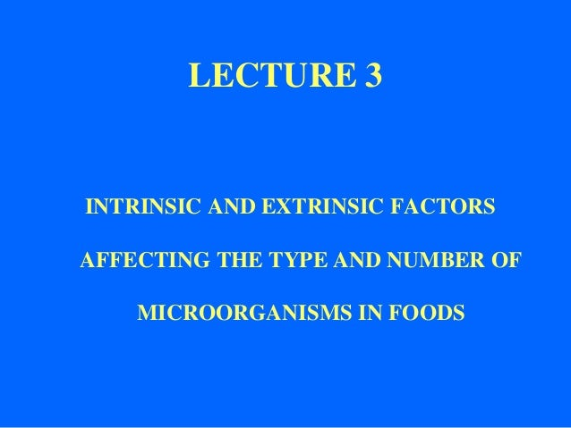 factors influencing bacterial growth And natural toxins handbook factors affecting the growth of  a food may start with a ph which precludes bacterial growth,  factors affecting growth of.