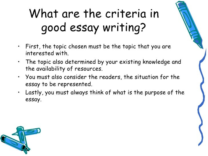 writing good essay Follow these steps when writing an essay, whether you're writing a college application essay, a scholarship application essay or a class essay.