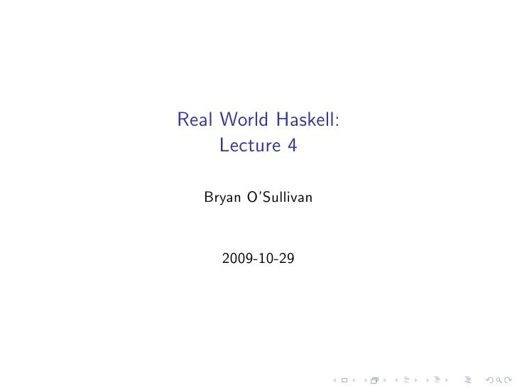 Real World Haskell: Lecture 4
