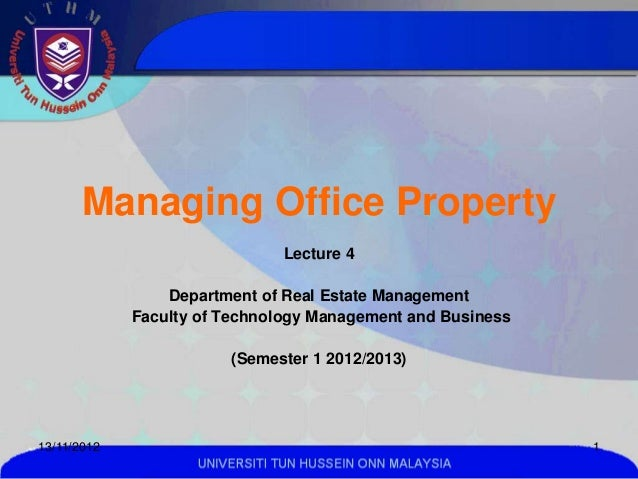Managing Office Property                               Lecture 4                 Department of Real Estate Management     ...