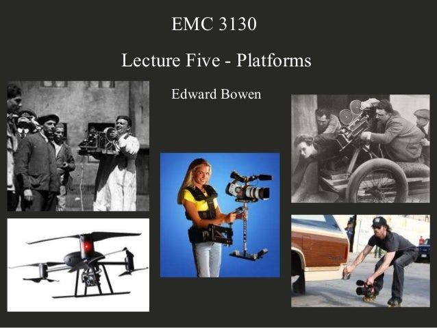 EMC 3130/2130 Lecture Seven - Platforms