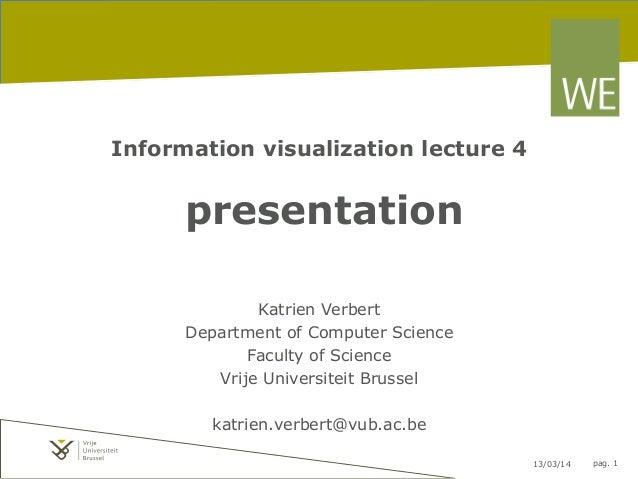 Information visualization: presentation