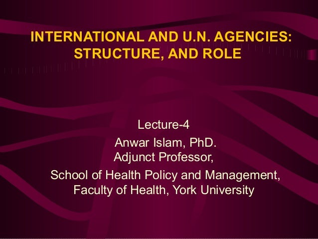 Lecture 4  international un agencies and health