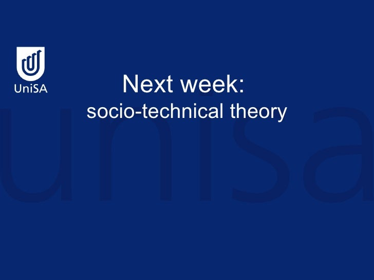 dissertation socio technical theory Socio-technical systems theory: a study of the degree to which organizational structure, process, and technological complexity are congruent in a united states air force jet engine overhaul facility.