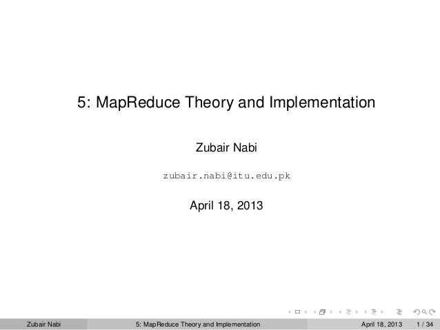 Topic 5: MapReduce Theory and Implementation