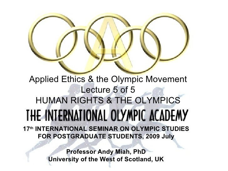 Human Rights and the Olympic Movement (Lecture 5 of 5)