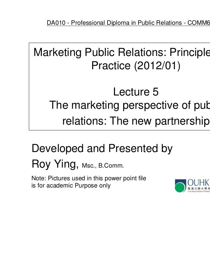 COMM6026 Lecture 5 - marketing aspect of pr a new partnership