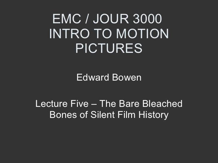 EMC 3000 Lecture 5 Film History