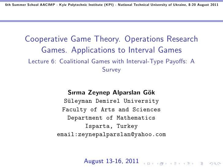6th Summer School AACIMP - Kyiv Polytechnic Institute (KPI) - National Technical University of Ukraine, 8-20 August 2011  ...