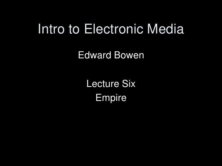 EMC 2410 Fall 2011 Lecture 6 Empire