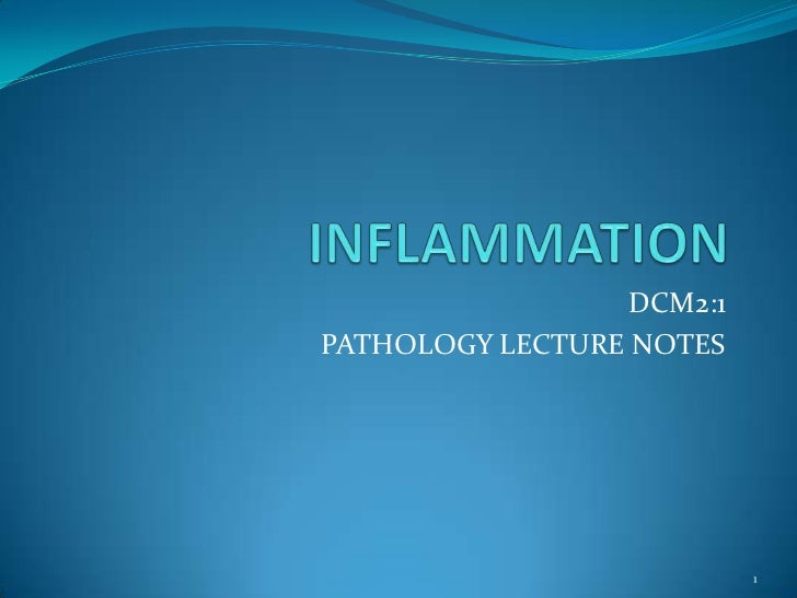 DCM2:1PATHOLOGY LECTURE NOTES                           1