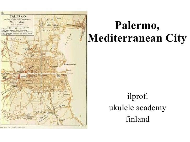 Palermo, Mediterranean City ilprof. ukulele academy finland