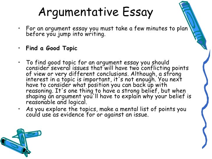 making a good argumentative essay The trouble with argumentative essays an argumentative essay might seem very easy to write at first steps to successful argumentative essay writing find a good topic you couldn't make an argumentative essay about how 2+2=4.