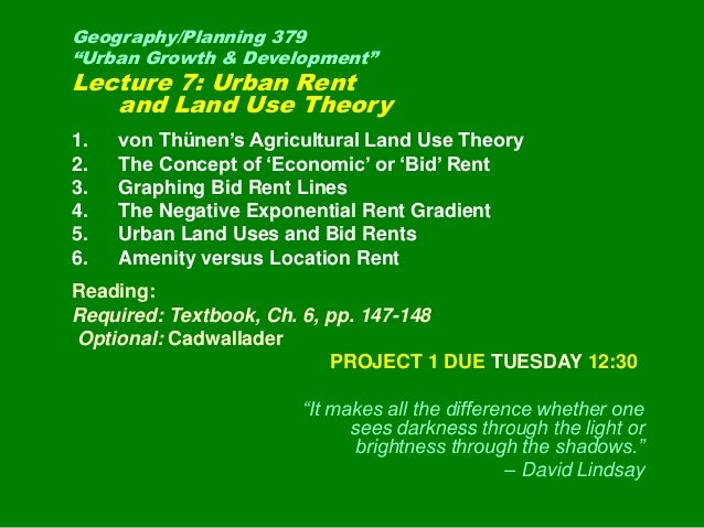 "Geography/Planning 379 ""Urban Growth & Development"" Lecture 7: Urban Rent and Land Use Theory 1. von Thünen's Agricultural..."