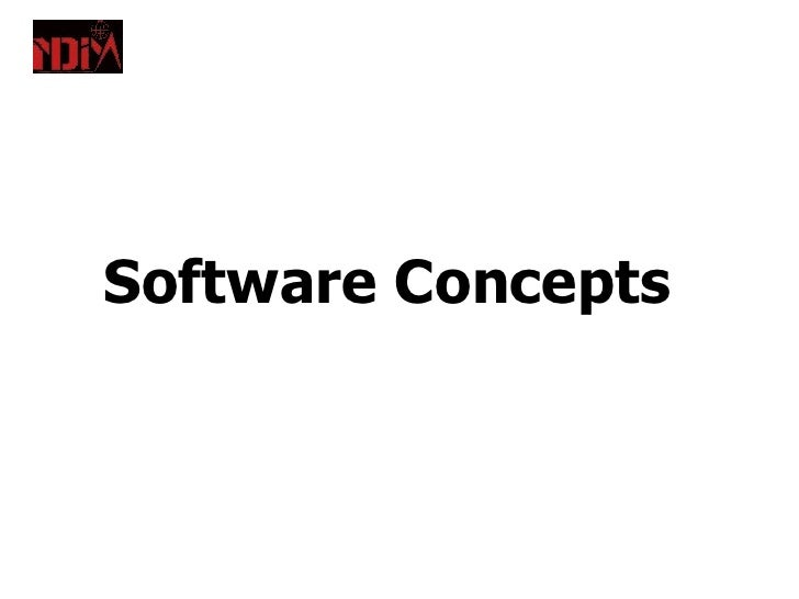 Software Concepts