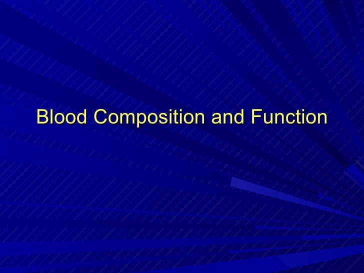 Blood Composition and Function