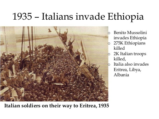1936 Ethiopia Pleads with the League of Nations  to save her from Italian Aggression  o The League took no  action until a...