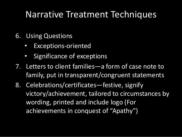 narrative therapy case study counseling Research, evidence and narrative practices the present study reports an evaluative case study of a narrative therapy intervention with a young person who self-harms the clients reported feeling safe and comfortable with this model of counseling.