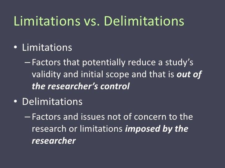 Delimitations and limitations