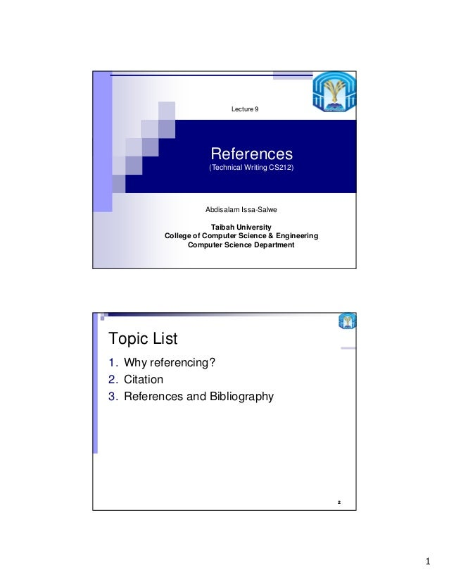 Lecture 9                      References                     (Technical Writing CS212)                    Abdisalam Issa-...