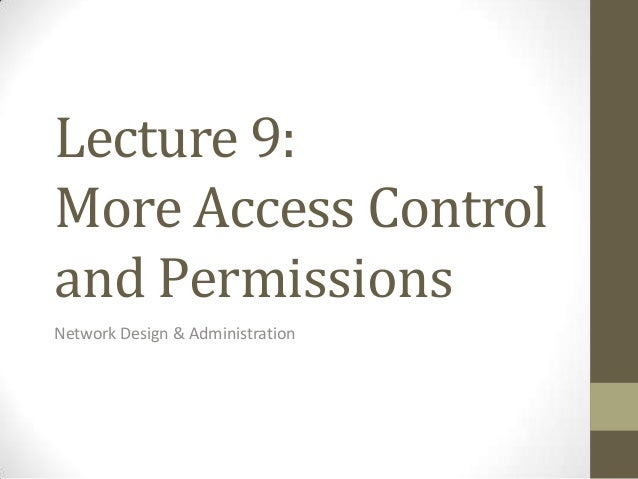 Lecture 9   further permissions