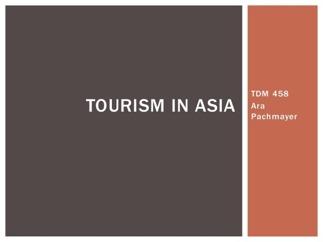 TDM 458AraPachmayerTOURISM IN ASIA