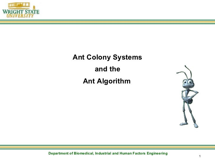 Ant Colony Systems and the Ant Algorithm