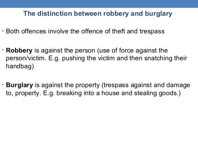 the offence of burlary final essay The crime of burglary has been around for a long time it originally developed under the common law, but states have incorporated the basic idea of burglary into.