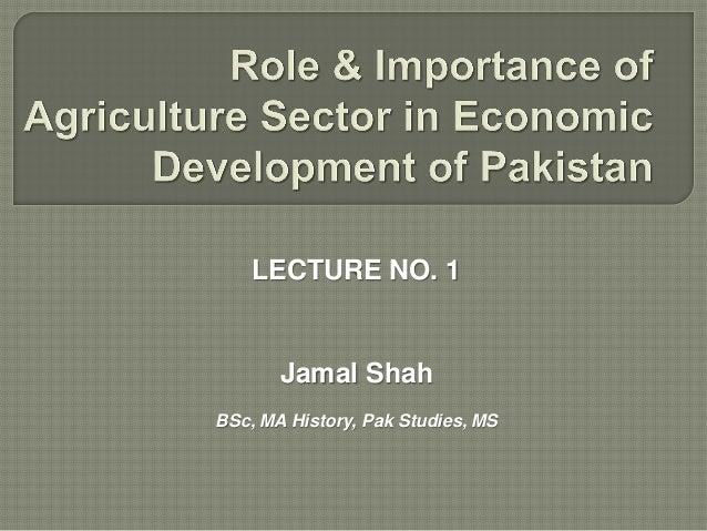 LECTURE NO. 1  Jamal Shah BSc, MA History, Pak Studies, MS