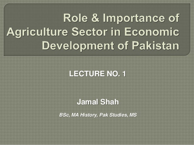 Role of Agriculture in Economic Development of Pakistan