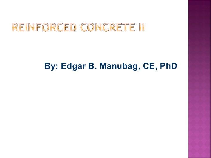By: Edgar B. Manubag, CE, PhD